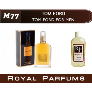 «For Men» от Tom Ford. Духи на разлив Royal Parfums 100 мл