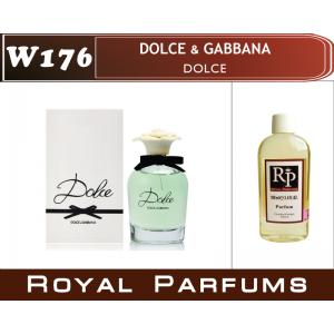 «Dolce» от Dolce & Gabbana. Духи на разлив Royal Parfums 200 мл