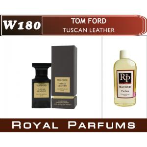 «Tuscan Leather» от Tom Ford. Духи на разлив Royal Parfums 100 мл
