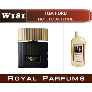 «Noir Pour Femme» от Tom Ford. Духи на разлив Royal Parfums 100 мл