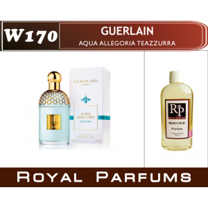 «Aqua Allegoria Teazzurra» от Guerlain. Духи на разлив Royal Parfums 100 мл