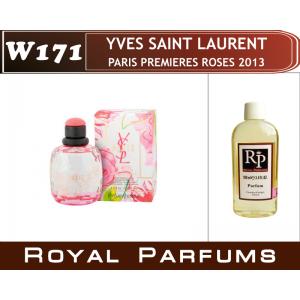 «Paris Premieres Roses 2013» от YSL. Духи на разлив Royal Parfums 100 мл