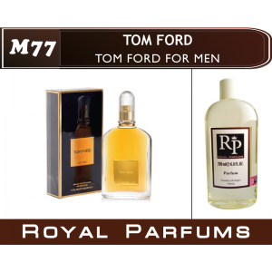 «For Men» от Tom Ford. Духи на разлив Royal Parfums 200 мл