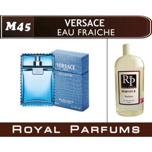 «Eau Fraiche» от Versace. Духи на разлив Royal Parfums 200 мл