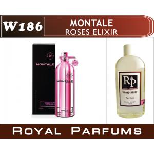 «Roses Elixir» от Montale. Духи на разлив Royal Parfums 200 мл