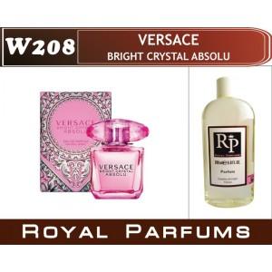 «Bright Crystal Absolu» от Versace. Духи на разлив Royal Parfums 200 мл