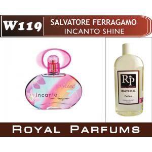 «Incanto Shine» от Salvatore Ferragamo. Духи на разлив Royal Parfums 200 мл