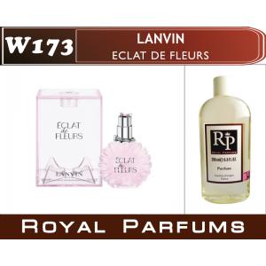 «Eclat de Fleurs» от Lanvin. Духи на разлив Royal Parfums 200 мл