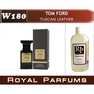 «Tuscan Leather» от Tom Ford. Духи на разлив Royal Parfums 200 мл