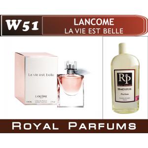 «La Vie Est Belle» от Lancome. Духи на разлив Royal Parfums 200 мл