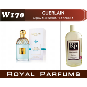 «Aqua Allegoria Teazzurra» от Guerlain. Духи на разлив Royal Parfums 200 мл