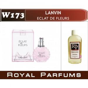 «Eclat de Fleurs» от Lanvin. Духи на разлив Royal Parfums 100 мл