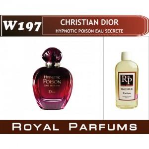 «Hypnotic Poison Eau Secrete» от Christian Dior. Духи на разлив Royal Parfums 100 мл