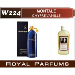 «Chypre Vanille» от Montale. Духи на разлив Royal Parfums 100 мл
