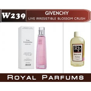 «Live Irresistible Blossom Crush» от Givenchy. Духи на разлив Royal Parfums 100 мл