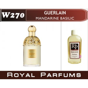 «Mandarine Basilic» от Guerlain. Духи на разлив Royal Parfums 100 мл