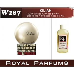 «I Don't Need A Prince By My Side To Be A Princess Rose de Mai» от Kilian. Духи на разлив Royal Parfums 100 мл