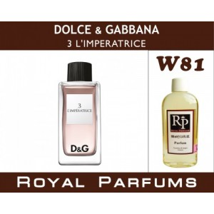 «3 L'imperatrice» от Dolce & Gabbana. Духи на разлив Royal Parfums 100 мл