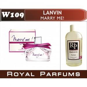 «Marry me» от Lanvin. Духи на разлив Royal Parfums 200 мл