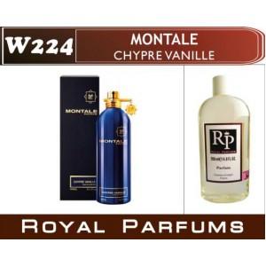 «Chypre Vanille» от Montale. Духи на разлив Royal Parfums 200 мл