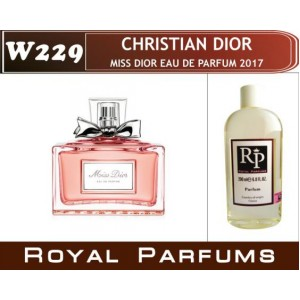 «Miss Dior eau de parfum 2017» от Christian Dior. Духи на разлив Royal Parfums 200 мл