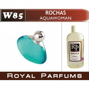 «Aquawoman» от Rochas. Духи на разлив Royal Parfums 200 мл